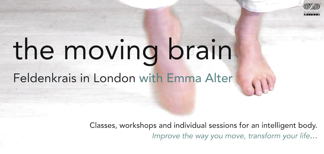 The Moving Brain:  Feldenkrais in London